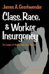 Class Race Worker Insurrgency