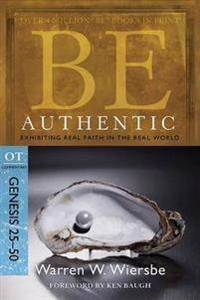 Be Authentic Genesis 25-50