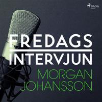 Fredagsintervjun - Morgan Johansson