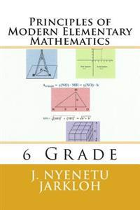 Principles of Modern Elementary Mathematics: 6 Grade