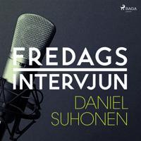 Fredagsintervjun - Daniel Suhonen