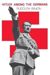 Hitler Among the Germans
