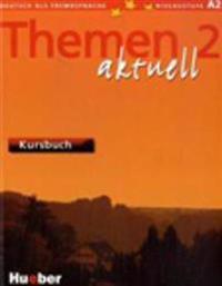 THEMEN AKTUELL: KURSBUCH 2; LEVEL 2