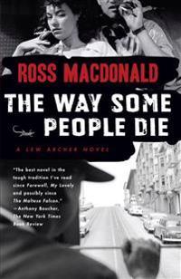 Way Some People Die, the