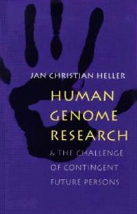 Human Genome Research and the Challenge of Contingent Future Persons