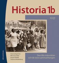 Historia 1b 100p - Elevpaket - Digitalt + Tryckt - Den lilla människan och de stora sammanhangen 100p