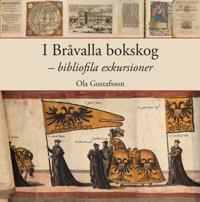 I Bråvalla bokskog - bibliofila exkursioner