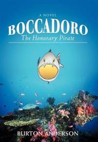 Boccadoro:the Honorary Pirate