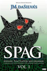 Spagtionary Vol. 1: A Salacious, Gory, and Funny Dictionary of Errors a la Aesop