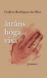 Åtråns höga visa : kärleksdikter - Guilem Rodrigues da  Silva | Laserbodysculptingpittsburgh.com