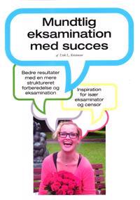 Mundtlig eksamination med succes