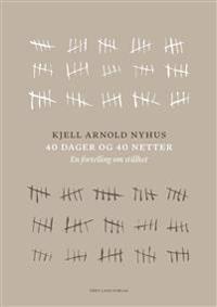 40 dager og 40 netter - Kjell Arnold Nyhus pdf epub
