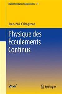Physique Des Ecoulements Continus