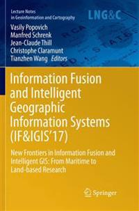 Information Fusion and Intelligent Geographic Information Systems 2017
