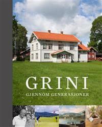 Grini gjennom generasjoner - Andreas Gjølme, Tor Christian Bakken, Trygve Christensen pdf epub