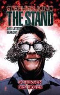 Stephen King: The Stand 04: Die Schergen des Bösen