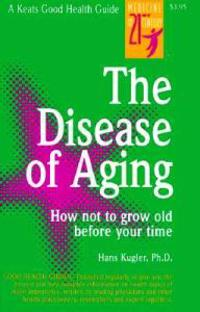 The Disease of Ageing