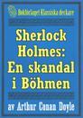 Sherlock Holmes: En skandal i Böhmen – Återutgivning av text från 1911