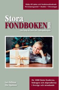 Stora fondboken 2019 : över tusen fonder för allt mellan himmel och jord