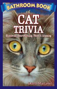 Bathroom Book of Cat Trivia