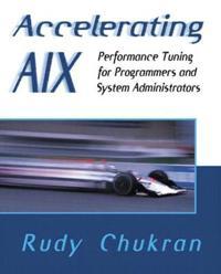 Accelerating AIX