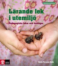 Förskoleserien Lärande lek i utemiljö