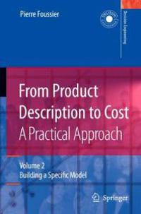 From Product Description to Cost- a Practical Approach