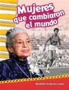 Mujeres que cambiaron el mundo (Women Who Changed the World)