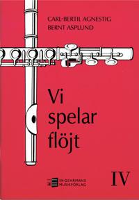 Vi spelar flöjt 4 - Carl-Bertil Agnestig, Bernt Asplund | Laserbodysculptingpittsburgh.com