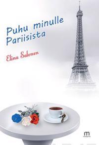 Puhu minulle Pariisista