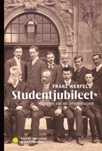 Studentjubileet: historien om en ungdomssynd