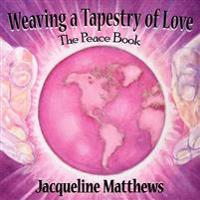 Weaving a Tapestry of Love