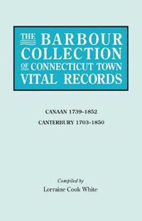 The Barbour Collection of Connecticut Town Vital Records. Volume 5