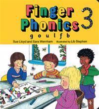 Finger Phonics Book 3, G, O, U, L, F, B,/Board Book