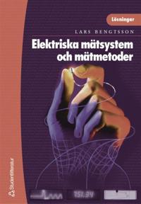 Elektriska mätsystem och mätmetoder - lösningar
