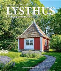 Lysthus i Norge - Kari-Marte Frøyset, Tor Harald Frøyset | Ridgeroadrun.org