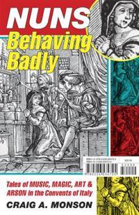Nuns Behaving Badly