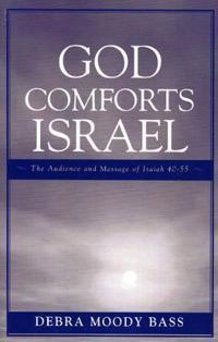 God Comforts Israel