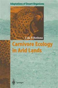 Carnivore Ecology in Arid Lands