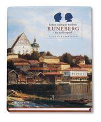 Johan Ludvig och Fredrika Runeberg : en bildbiografi