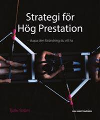 Strategi för hög prestation