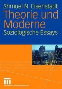 Theorie Und Moderne: Soziologische Essays