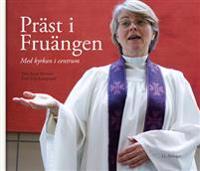 Präst i Fruängen - med kyrkan i centrum