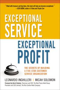 Exceptional Service, Exceptional Profit