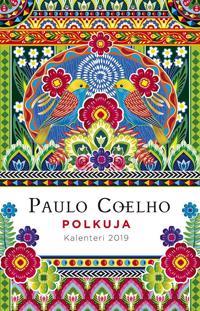 Paulo Coelho Polkuja: Kalenteri 2019
