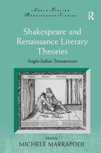Shakespeare and Renaissance Literary Theories