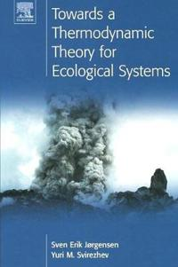 Towards a Thermodynamic Theory for Ecological Systems