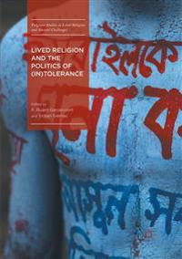 Lived Religion and the Politics of (In)Tolerance