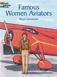 Famous Women Aviators Coloring Book
