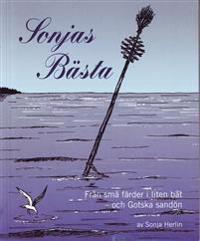 Sonjas Bästa : från små färder i liten båt och Gotska sandön